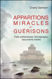 Apparitions miracles et guérisons