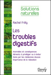 Les troubles digestifs : solutions naturelles